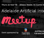 Adelaide AI Event (22 Nov '18)